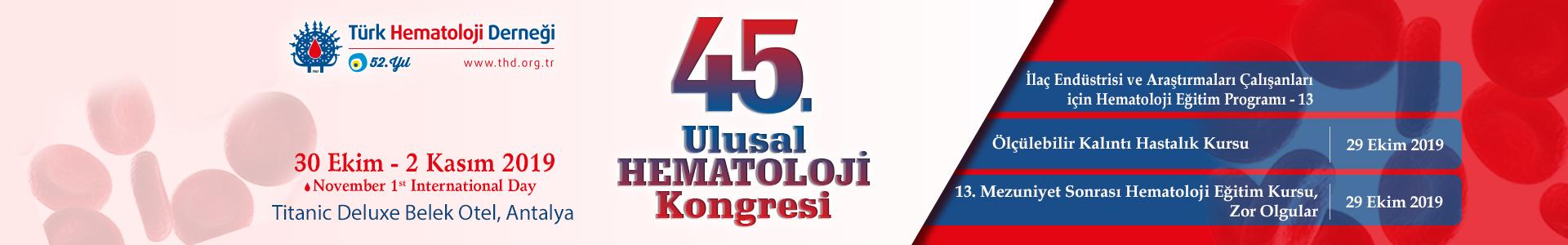 45. Ulusal Hematoloji Kongresi 2019
